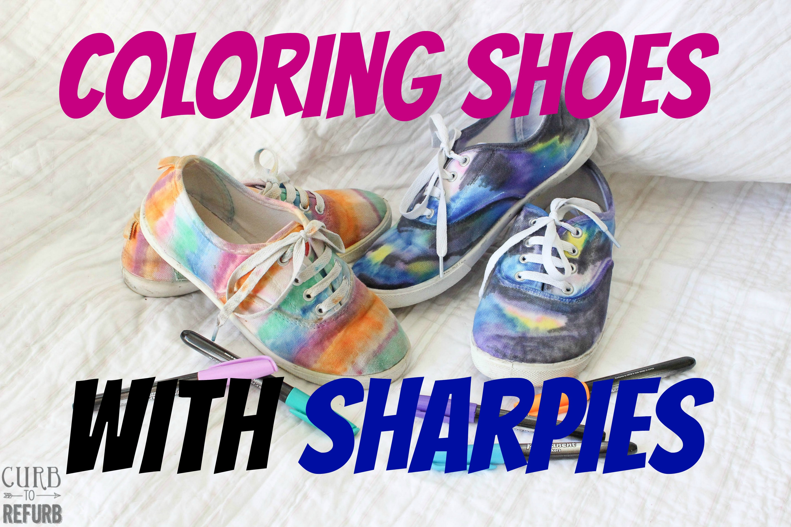 Coloring Shoes With Sharpies - CURB TO REFURB